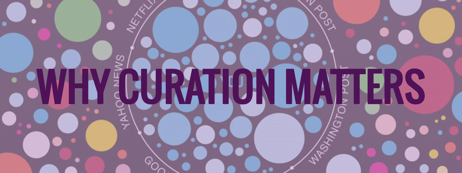 Why Curation Matters